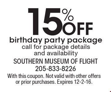 15% OFF birthday party package. Call for package details and availability. With this coupon. Not valid with other offers or prior purchases. Expires 12-2-16.