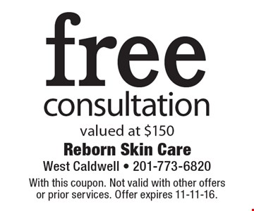 Free consultation valued at $150. With this coupon. Not valid with other offers or prior services. Offer expires 11-11-16.