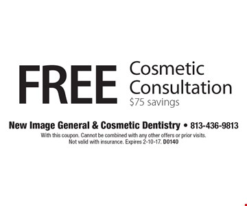 Free Cosmetic Consultation $75 savings. With this coupon. Cannot be combined with any other offers or prior visits. Not valid with insurance. Expires 2-10-17. D0140