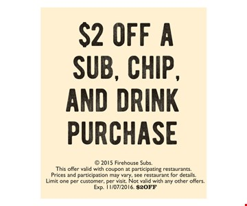 $2 Off A Sub, Chip, And Drink Purchase