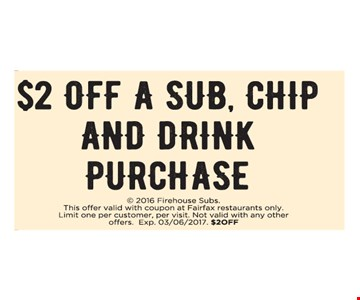 $2 off a sub chip an drink