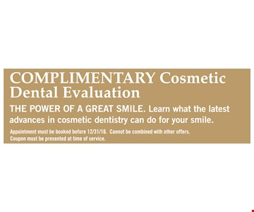 Complimentary Cosmetic Dental Evaluation
