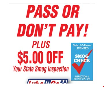 Pass or don't pay! Plus $5 off your state smog inspection.