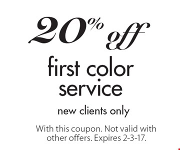 20% off first colorservice new clients only. With this coupon. Not valid with other offers. Expires 2-3-17.
