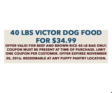 40 lbs victor dog food for $34.99