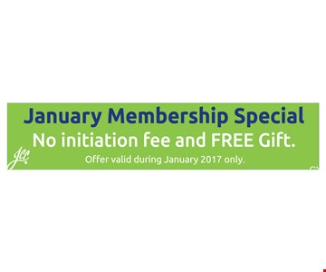January Membership Special No Initiation Fee and Free Gift
