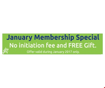 January Membership Special - No Initiation Fee and Free Gift