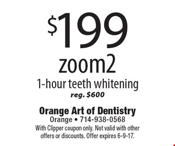 $199 zoom2 1-hour teeth whitening reg. $600. With Clipper coupon only. Not valid with other offers or discounts. Offer expires 6-9-17.
