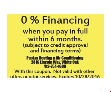 0% financing when you pay full within 6 months