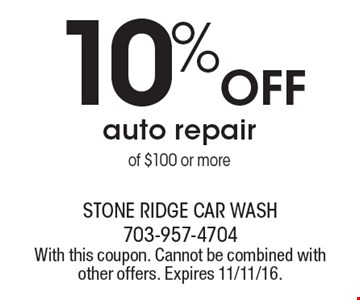 10% off auto repair of $100 or more. With this coupon. Cannot be combined with other offers. Expires 11/11/16.