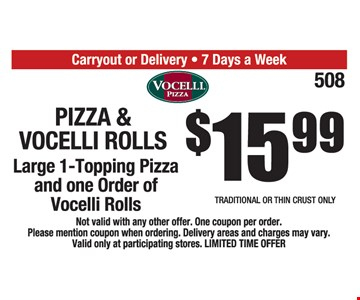 $15.99 Pizza and Vocelli Rolls