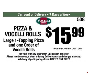 Pizza & Vocelli Rolls for $15.99