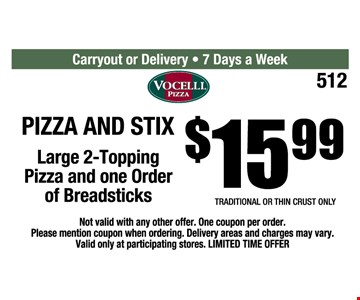 Pizza and stix for $15.99