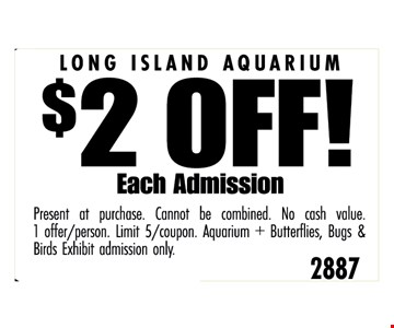 $2 off each admission