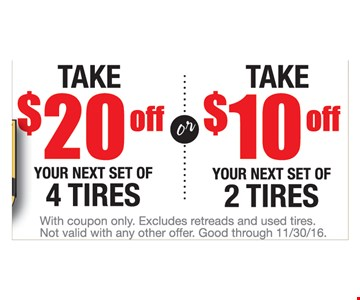 Take $10 off or $20 off Tires