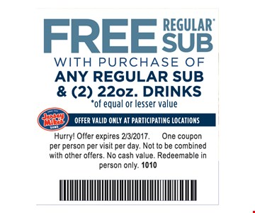 FREE regular sub with purchase of any regular sub & (2) 22 oz. drinks.