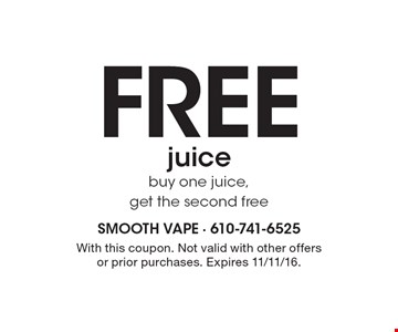 Free juicebuy one juice,get the second free. With this coupon. Not valid with other offers or prior purchases. Expires 11/11/16.