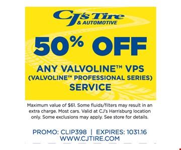 50% off any Valvoline VPS Service