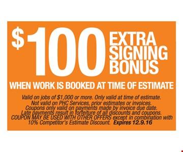 $100 Extra Signing Bonus