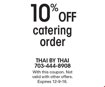 10% off catering order. With this coupon. Not valid with other offers. Expires 12-9-16.