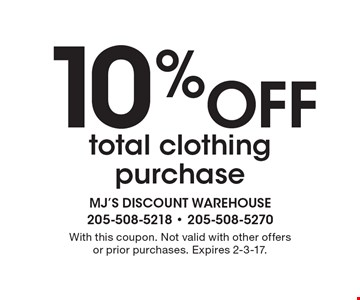 10% off total clothing purchase. With this coupon. Not valid with other offers or prior purchases. Expires 2-3-17.