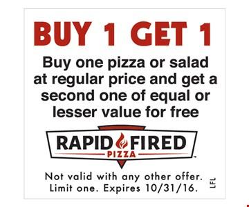 Buy 1 Get 1 pizza or salad
