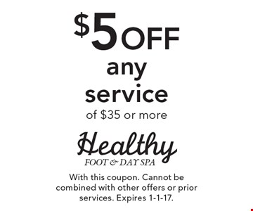 $5 Off any service of $35 or more. With this coupon. Cannot be combined with other offers or prior services. Expires 1-1-17.