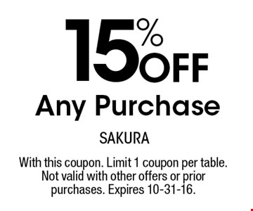 15% off any purchase. With this coupon. Limit 1 coupon per table. Not valid with other offers or prior purchases. Expires 10-31-16.