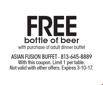 FREE bottle of beer with purchase of adult dinner buffet. With this coupon. Limit 1 per table. Not valid with other offers. Expires 3-10-17.