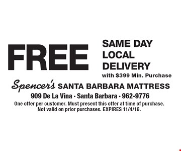 FREE Same Day Local Delivery with $399 Min. Purchase. One offer per customer. Must present this offer at time of purchase. Not valid on prior purchases. EXPIRES 11/4/16.