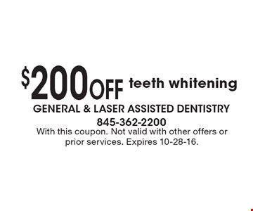 $200 off teeth whitening. With this coupon. Not valid with other offers or prior services. Expires 10-28-16.