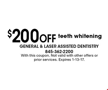 $200 off teeth whitening. With this coupon. Not valid with other offers or prior services. Expires 1-13-17.