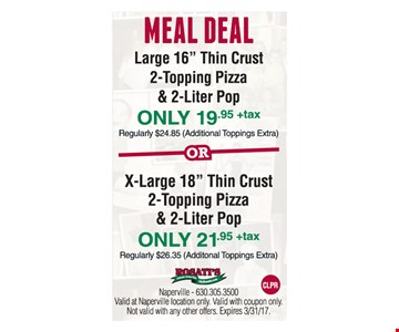 Meal Deal $19.95 or $21.95