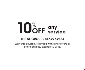 10% Off any service . With this coupon. Not valid with other offers or prior services. Expires 12-2-16.