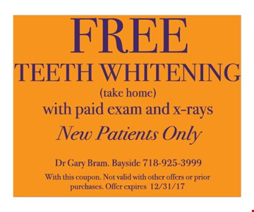 Free Teeth Whitening with paid exam and x-rays new patients only