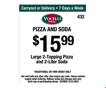 $15.99 For Large 2-Topping Pizza & 2-Liter Soda