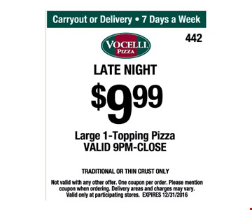 $9.99 For Large 1-Topping Pizza