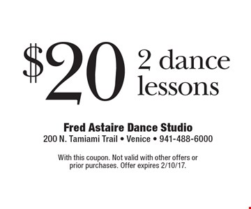 $20 2 dance lessons. With this coupon. Not valid with other offers or prior purchases. Offer expires 2/10/17.