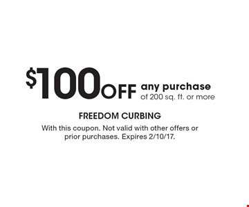 $100 OFF any purchase of 200 sq. ft. or more. With this coupon. Not valid with other offers or prior purchases. Expires 2/10/17.