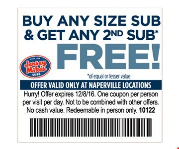 Buy any size sub and get any second sub free