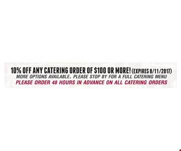 10% Off Any Catering Order Of $100 Or More