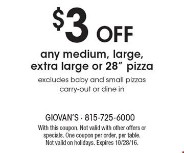 $3 Off any medium, large, extra large or 28