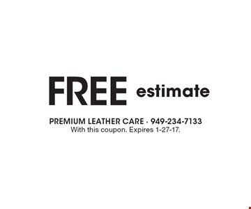 Free estimate. With this coupon. Expires 1-27-17.