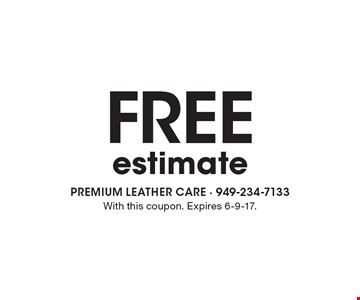 Free estimate. With this coupon. Expires 6-9-17.