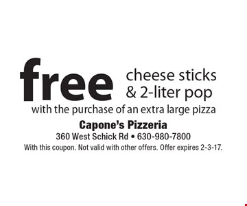 Free cheese sticks & 2-liter pop with the purchase of an extra large pizza. With this coupon. Not valid with other offers. Offer expires 2-3-17.
