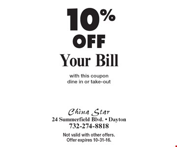 10% Off Your Bill, with this coupon, dine in or take-out. Not valid with other offers. Offer expires 10-31-16.
