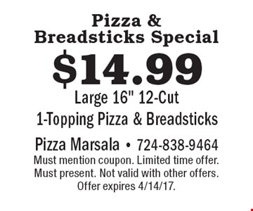 Pizza & Breadsticks Special! $14.99 Large 16