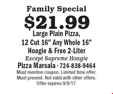 Family Special! $21.99 Large Plain Pizza, 12 Cut 16