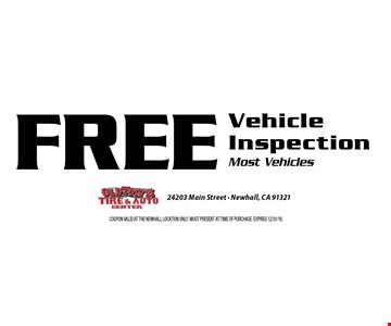 FREE Vehicle Inspection Most Vehicles. Coupon valid at the Newhall Location only. Must present at time of purchase. Expires 12/31/16.
