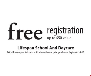Free registration up to $50 value. With this coupon. Not valid with other offers or prior purchases. Expires 6-30-17.